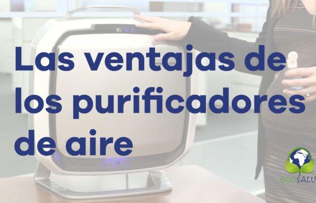 Las ventajas de los purificadores de aire